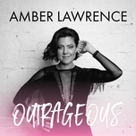 outrageous (single) - amber lawrence