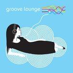 groove lounge - v.a
