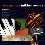 talking sounds - aske bentzon