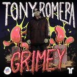 grimey (single) - tony romera