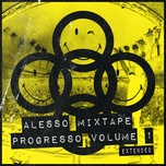 alesso mixtape - progresso volume 1 (single) - alesso