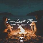one last time (remixes) (single) - tyron hapi, lucas marx