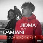 cha-cha-cha (single) - jidma, sebastien damiani