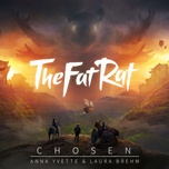 chosen (single) - thefatrat, laura brehm, anna yvette