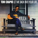 let me back into your life - tom chapin