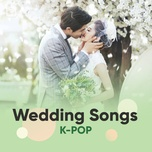 k-pop wedding songs - v.a