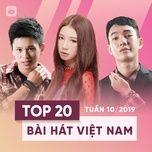 top 20 bai hat viet nam tuan 10/2019 - v.a
