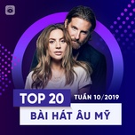 top 20 bai hat au my tuan 10/2019 - v.a