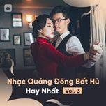 nhac quang dong bat hu hay nhat (vol. 3) - v.a