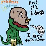 pokemon x digimon (single) - 6 dogs