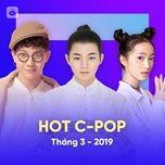 nhac hoa hot thang 03/2019 - v.a