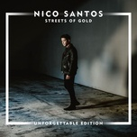streets of gold (unforgettable edition) - nico santos