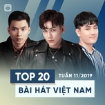 top 20 bai hat viet nam tuan 11/2019 - v.a