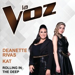 rolling in the deep (la voz) (single) - deanette rivas, kat