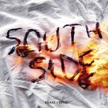 southside (single) - dj snake, eptic