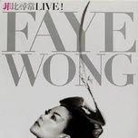 no faye no live! / 菲比尋常live! - vuong phi (faye wong)