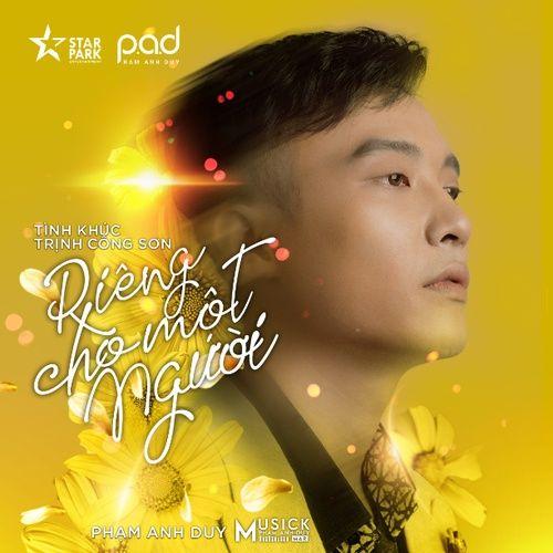 Riêng Cho Một Người (Tình khúc Trịnh Công Sơn) - Phạm Anh Duy