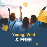 young, wild & free - v.a