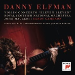 violin concerto eleven eleven and piano quartet (single) - danny elfman, john mauceri, sandy cameron, royal scottish national orchestra, philharmonic piano quartet berlin