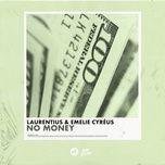 no money (single) - laurentius, emelie cyreus