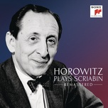 horowitz plays scriabin (remastered) - vladimir horowitz