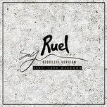 say (acoustic version) (single) - ruel, jake meadows