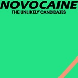 novocaine (single) - the unlikely candidates