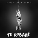 te robare (single) - nicky jam, ozuna