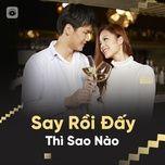 say roi day thi sao nao - v.a