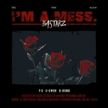i'm a mess. (mini album) - bastarz