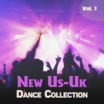 new us-uk - dance collection (vol. 1) - v.a