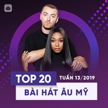 top 20 bai hat au my tuan 13/2019 - v.a