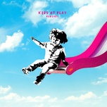 kids at play (remixes) - louis the child