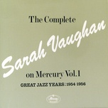 the complete sarah vaughan on mercury vol.1 - great jazz years; 1954-1956 - sarah vaughan