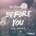 before you (single) - the ready set, karra