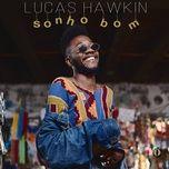 sonho bom (single) - lucas hawkin