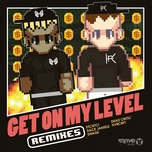 get on my level (remixes) (ep) - say my name