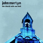 the church with one bell - john martyn