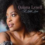 a little love - quiana lynell