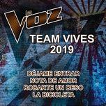 la voz team vives 2019 (la voz us) (single) - la voz team vives 2019