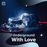underground with love - v.a