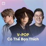 vpop co the ban thich - v.a