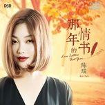 buc thu tinh nam ay / 那年的情書 - tran thuy (chen rui)