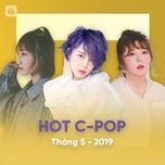 nhac hoa hot thang 05/2019 - v.a