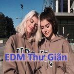 edm thu gian (phan 2) - v.a