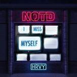 i miss myself (single) - notd, hrvy