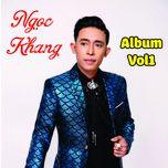 album vol 1 - ngoc khang