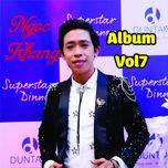 album vol 7 - ngoc khang