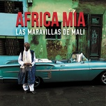 africa mia - maravillas de mali