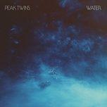 water (single) - peak twins